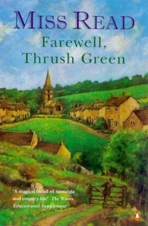 Farewell, Thrush Green by Miss Read