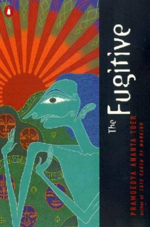 The Fugitive by Pramoedya Ananta Toer
