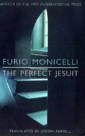The Perfect Jesuit by Furio Monicelli
