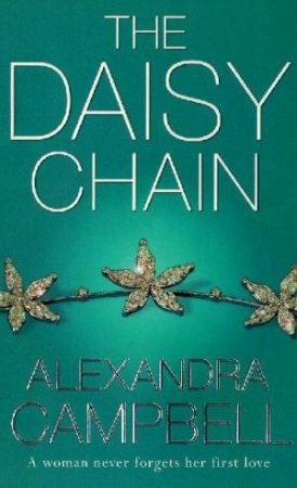 The Daisy Chain by Alexandra Campbell