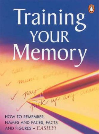 Training Your Memory by Jonathan Crabtree-Morton