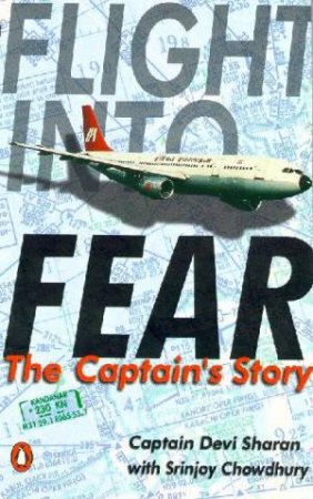 Flight Into Fear by Devi Sharan