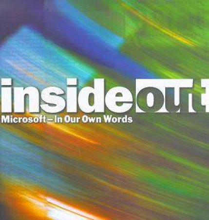 Inside Out: Microsoft At 25 by Various