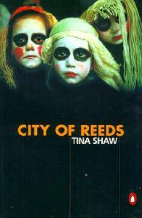 City Of Reeds by Tina Shaw