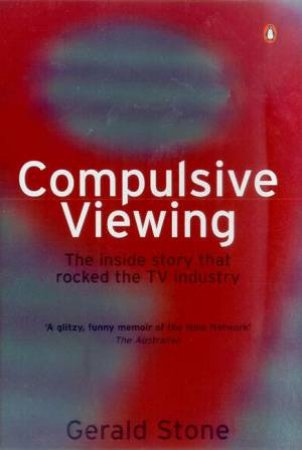Compulsive Viewing by Gerald Stone