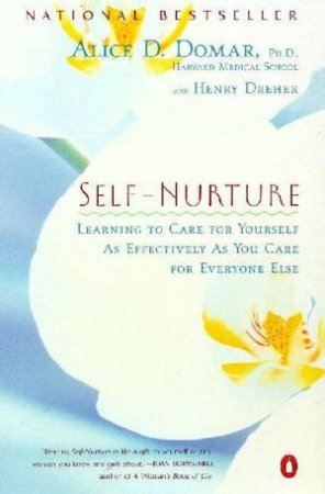 Self Nurture by Alice D Domar