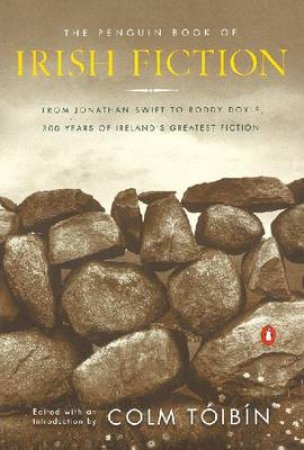 The Penguin Book Of Irish Fiction by Various