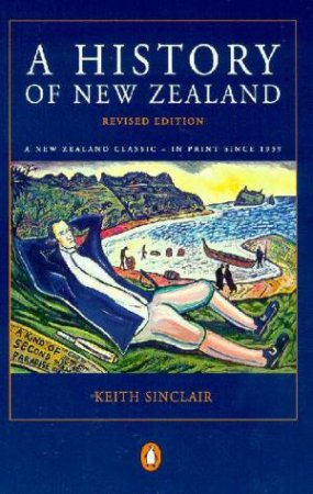 A History Of New Zealand by Keith Sinclair
