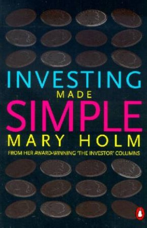 Investing Made Simple by Mary Holm