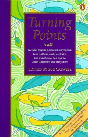 Turning Points by Sue Calwell