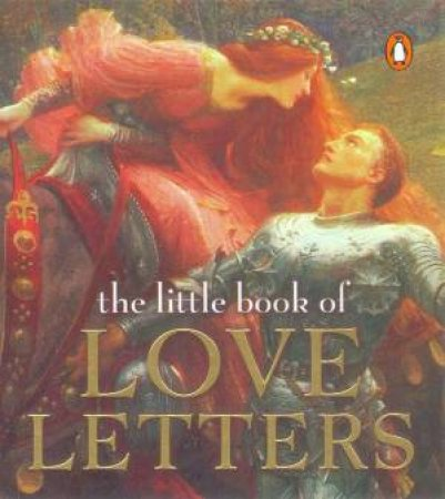 The Little Book Of Love Letters by Various