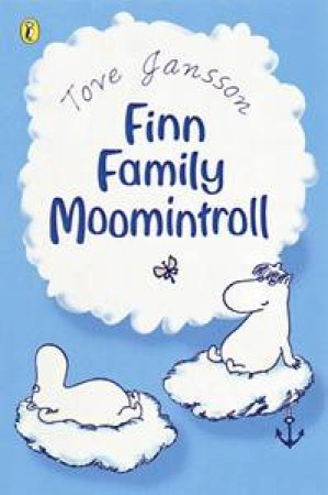 Moomins: Finn Family Moomintroll by Tove Jansson
