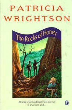 The Rocks of Honey by Patricia Wrightson