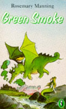 Green Smoke by Rosemary Manning