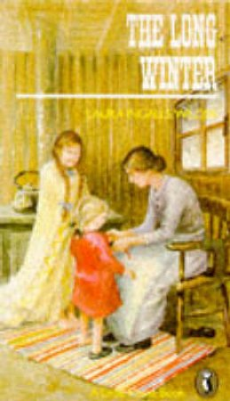Little House: The Long Winter by Laura Ingalls Wilder