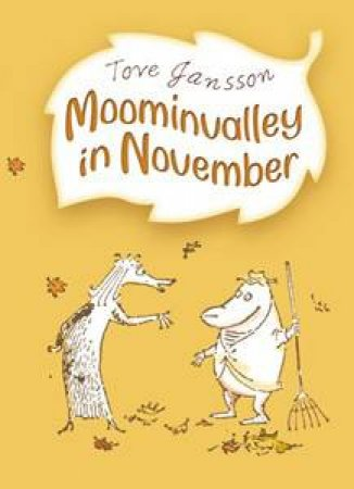 Moomins: Moominvalley In November by Tove Jansson