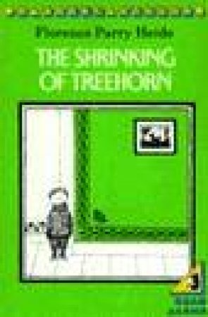Puffin Read Alone: The Shrinking Of Treehorn by Florence Parry Heide