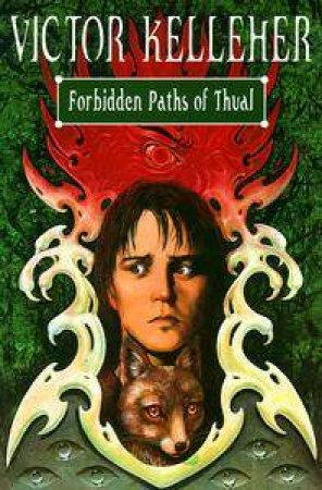 Forbidden Paths Of Thual by Victor Kelleher