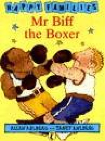 Happy Families Mr Biff The Boxer by Allan Ahlberg