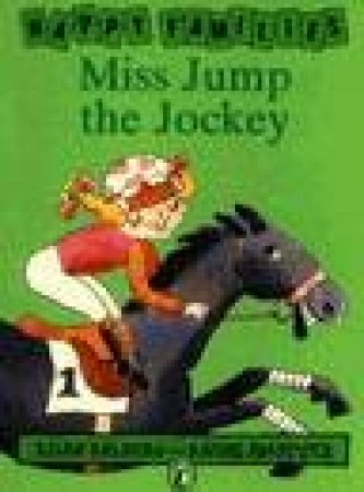 Happy Families: Miss Jump The Jockey by Allan Ahlberg