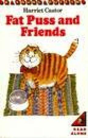 Fat Puss & Friends by Harriet Castor