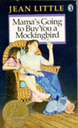 Mama's Going to Buy You a Mockingbird by Jean Little
