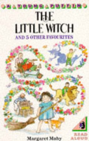 Puffin Read Alone: Little Witch And 5 Other Favourites by Margaret Mahy