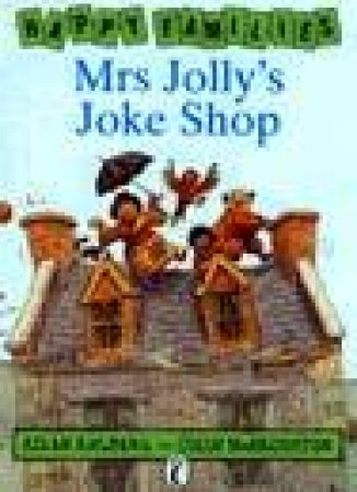 Happy Families: Mrs Jolly's Joke Shop by Allan Ahlberg