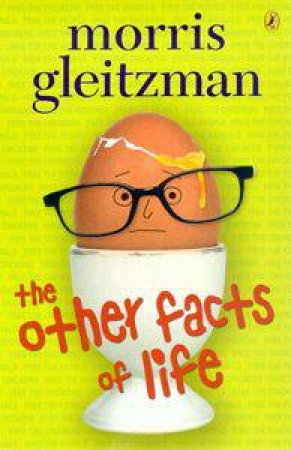 Other Facts of Life by Morris Gleitzman