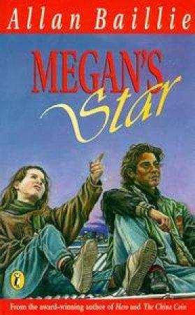 Megan's Star by Allan Baillie