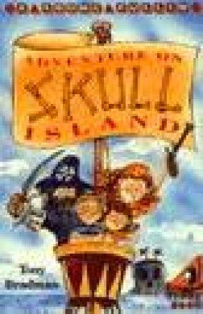 Adventure on Skull Island by Tony Bradman