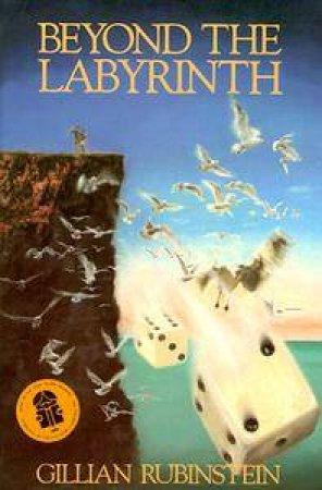 Beyond the Labyrinth by Gillian Rubinstein