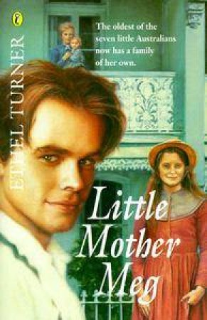 Little Mother Meg by Ethel Turner