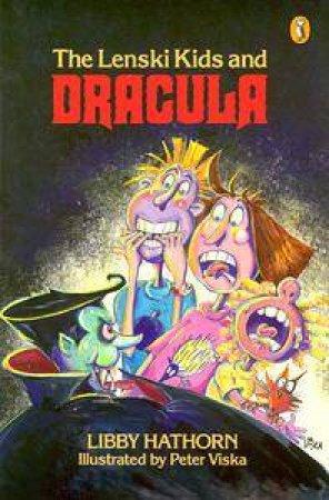 The Lenski Kids And Dracula by Libby Hathorn