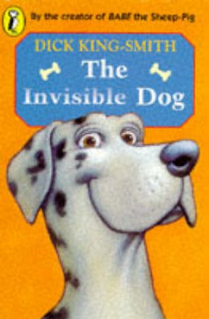 Young Puffin Storybook: The Invisible Dog by Dick King-Smith