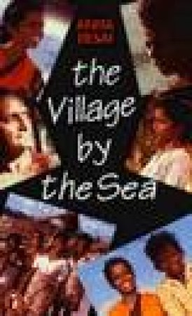 The Village By The Sea: An Indian Family Story by Anita Desai