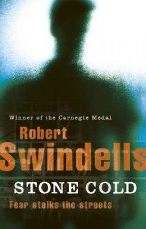Stone Cold by Robert Swindells