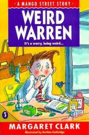 Mango Street: Weird Warren by Margaret Clark