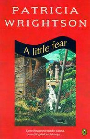 A Little Fear by Patricia Wrightson