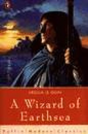 Puffin Modern Classics:  A Wizard Of Earthsea by Ursula Le Guin