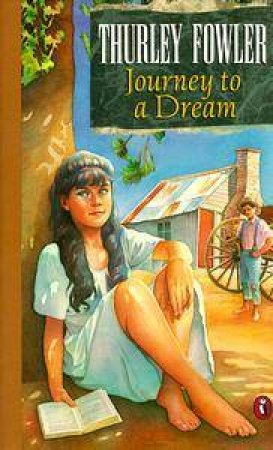 Journey to a Dream by Thurley Fowler
