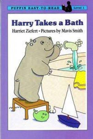 Harry Takes A Bath by Harriet Ziefert