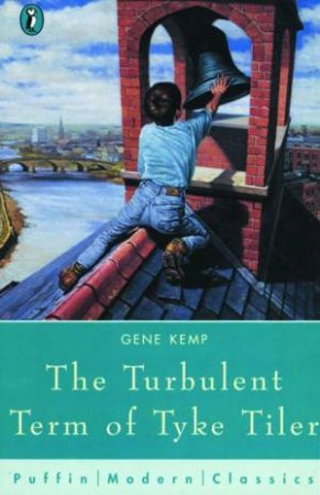 Pupffin Modern Classic: The Turbulent Term Of Tyke Tiler by Gene Kemp