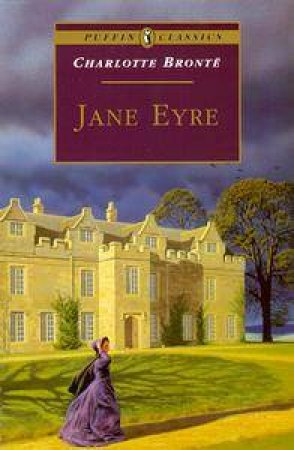 Puffin Classics Jane Eyre by Charlotte Bronte