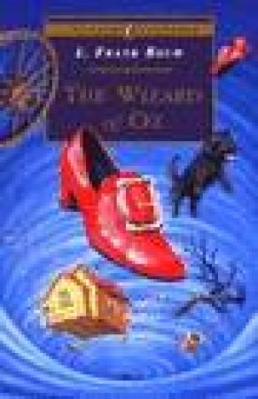 Puffin Classics: The Wizard Of Oz by L Frank Baum
