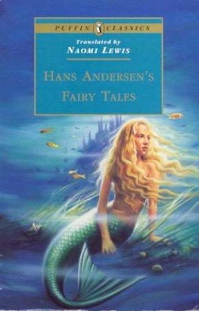 Puffin Classics: Hans Andersen's Fairy Tales by Hans Andersen