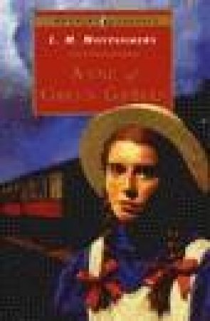 Puffin Classics: Anne Of Green Gables by L M Montgomery