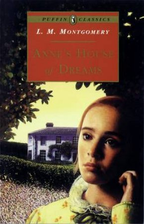 Anne's House of Dreams by L M Montgomery