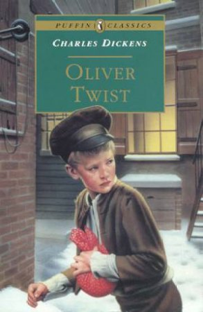Puffin Classics: Oliver Twist by Charles Dickens