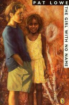 The Girl With No Name by Pat Lowe